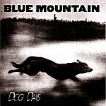 Blue Mountain Dog Days (Remaster Version)