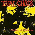 Total Chaos Pledge Of Defiance