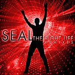 Seal The Right Life (8-Track Remix Maxi-Single)