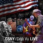 Crosby, Stills, Nash & Young CSNY/Déjà Vu: Live