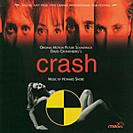 Howard Shore Crash: Original Motion Picture Soundtrack