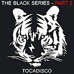 Tocadisco The Black Series, Part.2