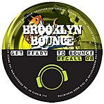 Brooklyn Bounce Get Ready To Bounce Recall 08 (8-Track Maxi-Single)