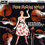 Charles Blackwell Those Plucking Strings