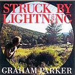 Graham Parker Struck By Lightning