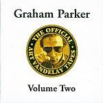 Graham Parker The Official Art Vandelay Tapes: Volume Two