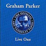 Graham Parker The Official Art Vandelay Tapes: Live One