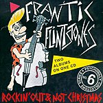 Frantic Flintstones Rockin' Out/Not Christmas