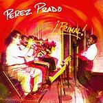 Pérez Prado Primal!