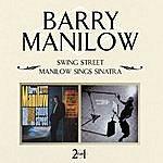 Barry Manilow Swing Street/Manilow Sings Sinatra