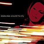 Eliane Elias Around The City