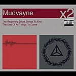 Mudvayne The Beginning Of All Things To End/The End Of All Things To Come (Parental Advisory)