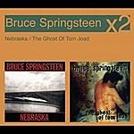 Bruce Springsteen Nebraska/The Ghost Of Tom Joad