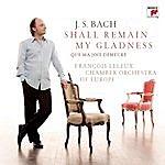 François Leleux J.S. Bach: Shall Remain My Gladness