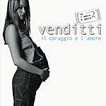 Antonello Venditti Il Coraggio E L'amore: Se L'amore E' Amore, Vol. 2
