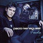 Paolo Meneguzzi Favola
