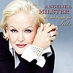 Angelika Milster Mit Den Augen Der Liebe