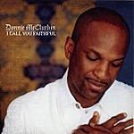 Donnie McClurkin I Call You Faithful (Single)