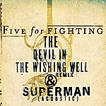 Five For Fighting The Devil In The Wishing Well (2-Track Single)