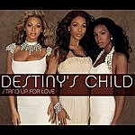 Destiny's Child Stand Up For Love (2005 World Children's Day Anthem)(Single)