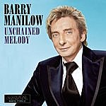 Barry Manilow Unchained Melody (Single)