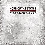 Hope Of The States Blood Meridian (Single)