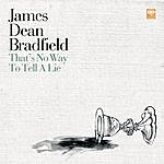 James Dean Bradfield That's No Way To Tell A Lie/Lost Again (Single)