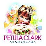 Petula Clark Colour My World (Single)