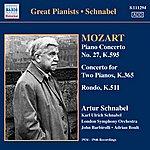 Artur Schnabel Mozart: Piano Concerto No.27, K.595/Concerto For Two Pianos, K.365/Rondo, K.511