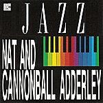 Cannonball Adderley Nat Adderley And Cannonball Adderley