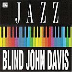 Blind John Davis Blind John Davis