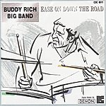 Buddy Rich Big Band Ease On Down the Road