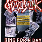 Chaos UK King for a Day (Parental Advisory)