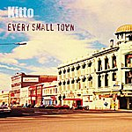 Kitto Every Small Town/Dreaming Of Sleeping
