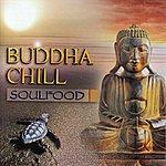 Soul Food Buddha Chill