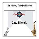 Sal Nistico Jazz Friends