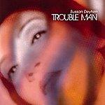 Sussan Deyhim Trouble Man (3-Track Maxi-Single)