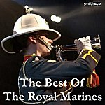 Band Of HM Royal Marines The Best of The Royal Marines
