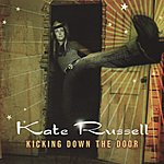 Kate Russell Kicking Down The Door
