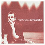 Matthew Good Avalanche