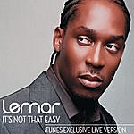 Lemar It's Not That Easy (Live Version)