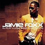 Jamie Foxx DJ Play A Love Song