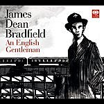 James Dean Bradfield An English Gentleman/Victory And Defeat On The Kendon Hill