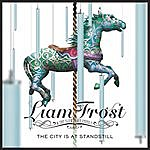 Liam Frost & The Slowdown Family The City Is At Standstill (Acoustic)