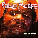 Pablo Moses Mission