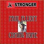 Paul Elliott Coming Home