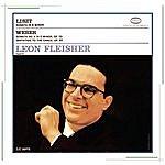 Leon Fleisher Liszt: Sonata in B Minor - Weber: Sonata No.4 in E Minor, Op.70/Invitation To The Dance, Op.65