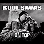 Kool Savas On Top (2-Track Single)