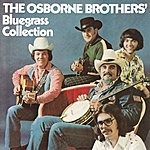 Osborne Brothers Bluegrass Collection