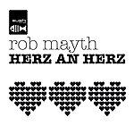 Rob Mayth Herz An Herz (11-Track Maxi-Single)